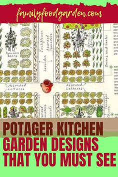 A garden located close to your kitchen is called a potager. It is designed to give you easy access to your homegrown fresh herbs and vegetables. Family Food & Garden has put together an easy to follow guide showing you all that you need for your potager. It will take a bit of time to plan and carefully layout a proper kitchen garden. With patience and diligence byn following our guide you will be very happy with the results of your efforts. #potagerplans #kitchengarden #potagerdesign Healthy Fruits And Vegetables, Garden Design Plans, Design Your Kitchen, Small Trees, Growing Plants, Garden Planning, Container Gardening, Garden Plants, Family Meals