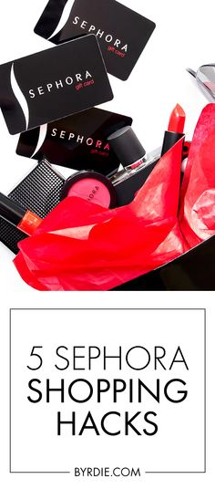 Sephora shopping hacks every girl should know