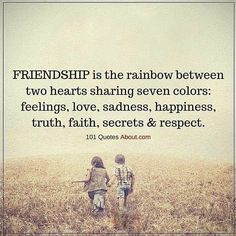 Quote Friendship Picture friendship is the rainbow between two hearts sharing seven Quote Friendship. Here is Quote Friendship Picture for you. Quote Friendship more than friends quotes quote friends friendship quotes. Friendship Love, Best Friendship Quotes, Friend Friendship, Bff Quotes, Happy Quotes, Positive Quotes, Funny Quotes, Sister Friend Quotes, Thoughts On Friendship