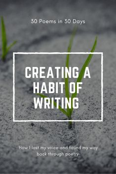 30 poems in 30 days: Getting into the Writing Habit Again – Emalie Jacobs Writing Memes, Fiction Writing, Writing Advice, Writing Resources, Writing A Book, Writing Prompts, Tips For Writing Poetry, Poetry Prompts, Writing Workshop