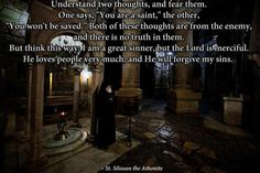 Two dangerous thoughts...St. Silouan