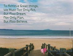 To Achieve Great things, We Must Not Only Act, But Also Dream. Not Only Plan, But Also Believe. ~ John Peter Read Inspirational Poetry Quotes, John Peter, Friend Poems, Poetic Justice, Acting, Believe, How To Plan, Reading, Word Reading