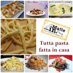 Tutta pasta fatta in casa una raccolta di ricette con uova e senza: ravioli, cannelloni, tagliatelle, strozzapreti, spaghetti e tanto altro!