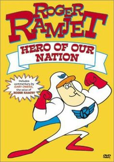 Roger Ramjet (1965) - one of my favourite cartoon when I was growing up