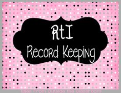 Tales from Outside the Classroom: RtI Record Keeping Teacher Organization, Teacher Tools, Teacher Resources, Teaching Ideas, Teaching Career, Special Education Classroom, School Classroom, Classroom Ideas, History Classroom