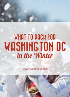 Wondering what to pack for Washington DC in winter? Here are six essentials to bring with you on your trip!