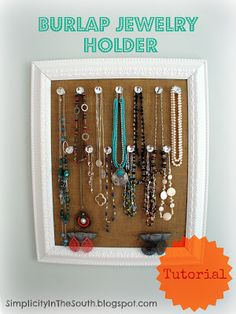 Tutorial for a Burlap and Crystal Jewelry Holder from SimplicityInTheSouth