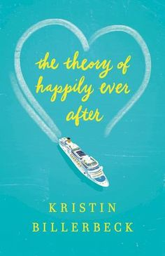 Running through the Storms: The Theory of Happily Ever After by Kristin Biller...