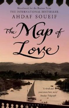 Ahdaf Soueif: The Map of Love. Family epic based largely in Egypt, but also in England and USA. My favourite of her novels that I've read to date. Beach Reading, Love Reading, Books To Read, My Books, Attracted To Someone, Popular Book Series, Passionate Love, Egypt Travel, Reading Challenge