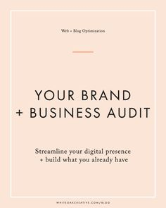 Outline of how to complete a web and blog audit for the creative entrepreneur or blogger!