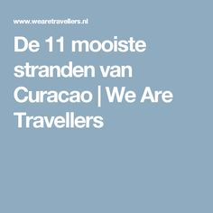 De 11 mooiste stranden van Curacao | We Are Travellers