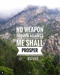 xaoa/''No weapon formed against you shall prosper,And every tongue which rises against  you in judjement  you shalll  condemn.This is the heritage of the servants of the Lord,And their righteousness is from Me.''Says the Lord. ISAIAH 54:17