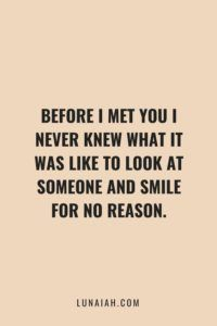 50 Cute Couple Quotes - Relationship Funny - before I met you I never knew what it was like to look at someone and smile for no reason. The post 50 Cute Couple Quotes appeared first on Gag Dad. Cute Couple Quotes, Love Quotes For Him Boyfriend, Couples Quotes For Him, Cute Bf Quotes, Cute Couple Things, Cute Quotes For Your Crush, Cute Quotes For Friends, Adorable Couples Quotes, Birthday Quote For Boyfriend