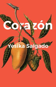 """Read """"Corazón"""" by Yesika Salgado available from Rakuten Kobo. Corazón is a love story. It is about the constant hunger for love. It is about feeding that hunger with another person a. Book Of Poems, Poetry Books, Latina Magazine, Contemporary Poetry, Vibe Magazine, Sell Your Textbooks, Brown Bodies, Animal Facts, Love Story"""