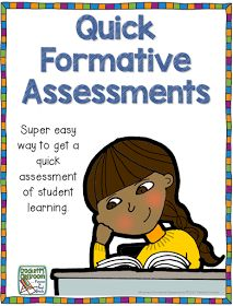 Assessing students is an important part of classroom instruction.  Here are a few ideas for quick formative assessments.