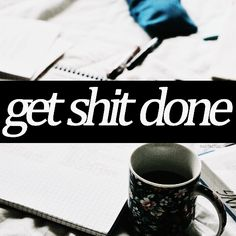 get shit done | a playlist to get you through your work (and help you feel like a badass)