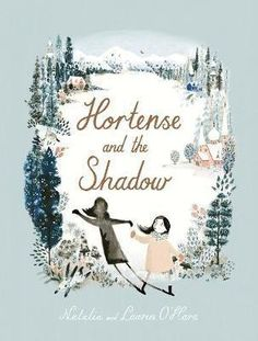 Hortense and the Shadow
