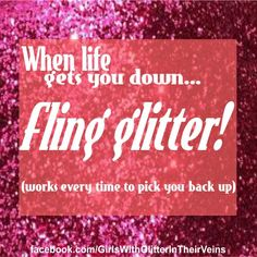 If you are a Girl with Glitter In Your Veins - join our new page on Facebook!  http://facebook.com/GirlsWithGlitterInTheirVeins