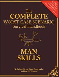 "Complete Worst-Case Scenario Survival Handbook: Man Skills ~ Joshua Piven, David Borgenicht, Ben H. Winters.  Pinner writes:  ""Combine this with your ninja skills and you should probably just go register yourself as a lethal weapon."""