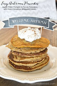 Yellow Bliss Road: Perfect Autumn Pancakes with Apple Cider, Pumpkin and Pecans