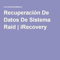 Recuperación De Datos De Sistema Raid   iRecovery