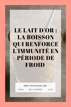Le lait d'or : la boisson chaude qui booste l'immunité en période de froid
