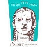 THE Girl on the Fridge Stories by Etgar Keret