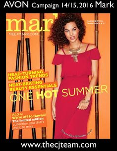 On sale online in Avon Mark Magalog Campaign 14/15 2016, June 9, 2016 to July 6, 2016. #Campaign14 #Campaign15 #Avon #Summer #CJTeam #Mark Shop Avon and Mark online at www.thecjteam.com