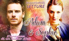 Sophie & Adam L'uragano di un batter d'ali - Sara Tessa http://insaziabililetture.forumfree.it/?t=65776925