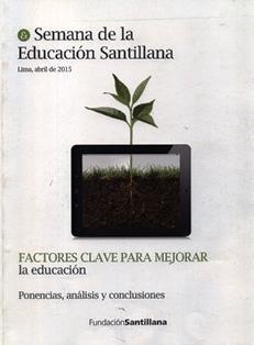 Factores clave para mejorar la educación : ponencias, análisis y conclusiones / [Hugo Díaz Díaz]. LA 596 D66