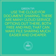 Green Tip of the Week: Save paper and use a cloud to transfer files! #greensyourcolour #insulatedbottle #waterbottle #drinkmorewater #stayhydrated #health #wellness #cleaneating #healthyeating #style