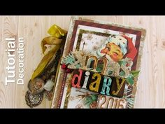 Christmas Diary Tutorial - Scrapbook Decoration album - YouTube