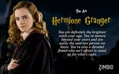 Yay! But I really don't know why cause I've chosen Hufflepuff :p Which Female 'Harry Potter' Character Are You?