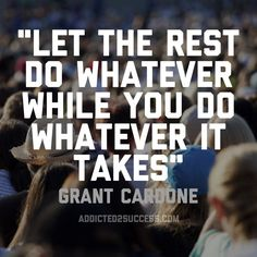 25 of our favorite Grant Cardone quotes for you to enjoy, share and live by! Inspirational Thoughts, Positive Thoughts, Positive Quotes, True Quotes, Best Quotes, Motivational Quotes, Wisdom Quotes, Business Motivation, Business Quotes