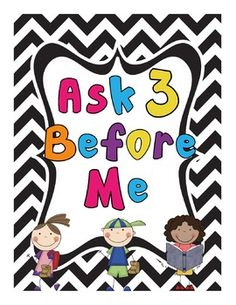 FREEBIE 'Ask 3 Before Me' poster to improve  Workshop classroom managment.