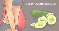 7-Day Cucumber Diet That Drops Pounds Very Fast