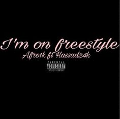 The rapping style of Afro1k is amazing and it is the same with the lyrics that is refreshing and sounds great to the ears. Im on Freestyle ft Hassad24k is cool and absolutely new of its kind.
