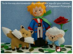 "The Little Prince project, made in felt by myself... ""you become responsible forever for what you have tamed"""
