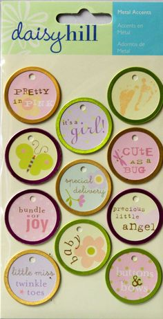 Daisy Hill Baby Girl Metal Rimmed Tags are available at Scrapbookfare.