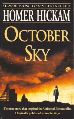 October Sky---> I love this book so much <3