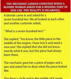 FUNNY JOKES - The Mechanic Looked Confused When A Blonde Woman Asked For A Missing Part In Her Car. The Reality Is Hilarious.