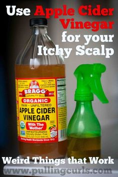 Itchy scalp remedy - Use apple cider vinegar for an itchy scalp treatment and find out itchy scalp causes