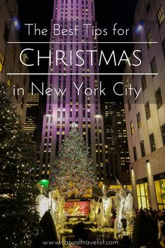 Ensure your trip to New York City at Christmas is full of good tidings and cheer with these tips for visiting New York during the holidays.
