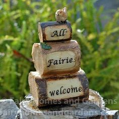 """All Fairies Welcome"""""""" Stacked Wood Sign with Bird"""