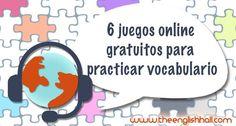Practica vocabulario de una forma divertida y dinámica con estos juegos online gratuitos