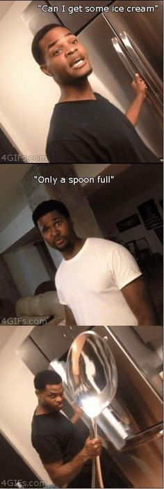 Only One Spoon Full...