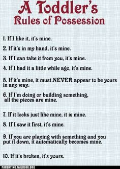 This so reminds me of when I worked in a Montessori in the toddler room...funny thing is some of these rules still apply to elementary school kids lol