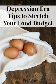 Depression Era Tips to Stretch your Food Budget including tips on making food last longer, shopping tips and frugal cooking tips.