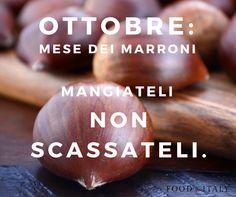 Ecco. Ottobre, il mese delle #castagne  I tipici di FoodInItaly http://bit.ly/1j48CDr