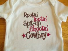 Hey, I found this really awesome Etsy listing at http://www.etsy.com/listing/84781343/rootin-tootin-cowboy-onesie-baby-boys